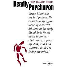 The Deadly Percheron (Canongate Crime Classics)