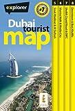 [Dubai Tourist Map] (By: Explorer Publishing and Distribution) [published: April, 2013]