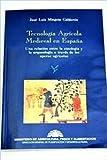 Tecnologia agricola medieval en España (Publicaciones del Ministerio de Agricultura, Pesca y Alimentación)