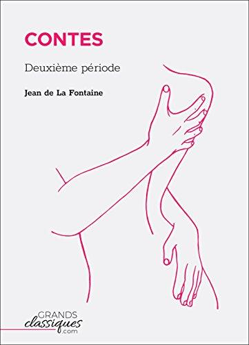 Contes: Deuxième période par Jean de La Fontaine