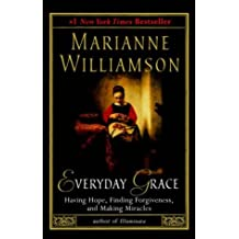 Everyday Grace Williamson, Marianne ( Author ) Oct-05-2004 Paperback