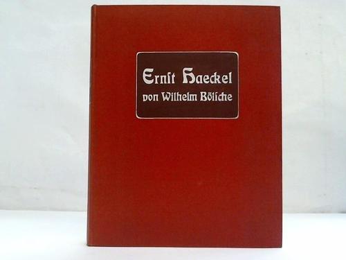 Ernst Haeckel. Ein Lebensbild