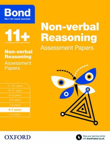 Bond 11+: Non Verbal Reasoning: Assessment Papers: 6-7 Years by Alison Primrose (2015-03-05)