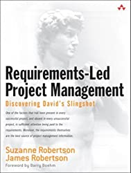 Requirements-Led Project Management: Discovering David's Slingshot