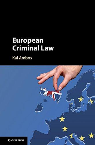 European Criminal Law (English Edition) por Kai Ambos