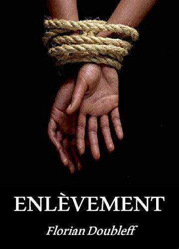 Enlèvement (French Edition)