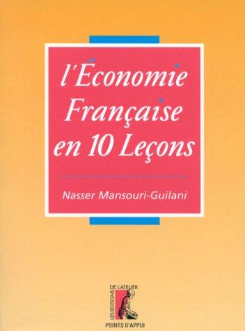 L'économie française en dix leçons