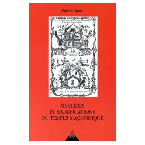 Mystères et significations du temple maçonnique
