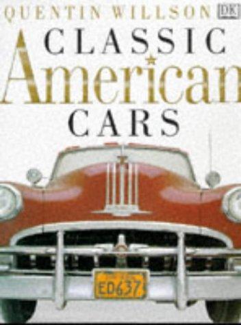 Classic American Cars (Classics) por Quentin Willson