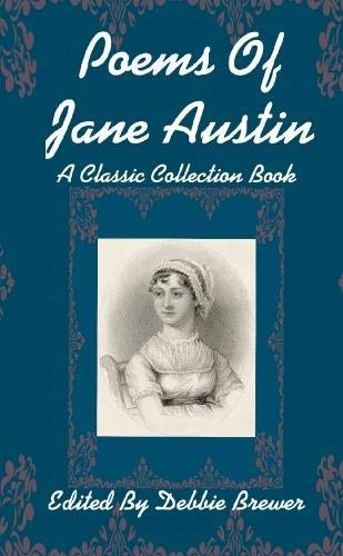 Poems Of Jane Austen, A Classic Collection Book -