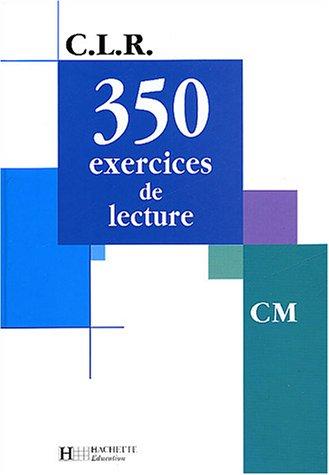 350 exercices de lecture CM