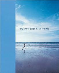 My Inner Pilgrimage Journal (Interactive journals)