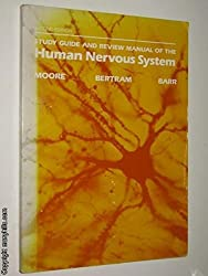 Study Guide and Review Manual of the Human Nervous System by Keith L. Moore (1985-09-01)