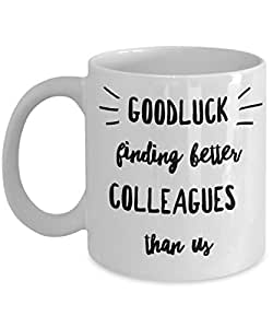 d43c7ce2e646 Goodluck Funny Colleague Coworkers boss Mugs Gifts Best Coffee Tea Cup  Friend Retirement Goodbye Leaving Farewell