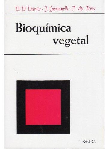 BIOQUIMICA VEGETAL por D. D. . . . [et al. ] Davies