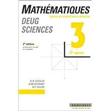 MATHEMATIQUES. Tome 3, 2ème année, Cours et exercices résolus, 2ème édition