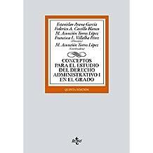 Conceptos para el estudio del Derecho administrativo I en el grado (Derecho - Biblioteca Universitaria De Editorial Tecnos)