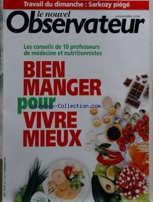 NOUVEL OBSERVATEUR [No 2301] du 11/12/2008 - travail du dimanche sarkozy piege les conseils de 10 professeurs de medecine et nutritionnistes bien manger pour vivre mieux