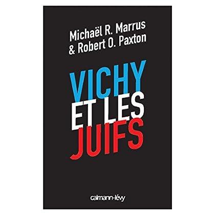 Vichy et les juifs (Nouvelle édition) (Sciences Humaines et Essais)