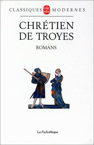 Romans par Chrétien de Troyes