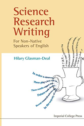 Science Research Writing For Non-Native Speakers Of English: A Guide for Non-Native Speakers of English