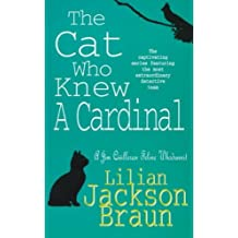 The Cat Who Knew a Cardinal (The Cat Who… Mysteries, Book 12): A charming feline whodunnit for cat lovers everywhere (The Cat Who...)