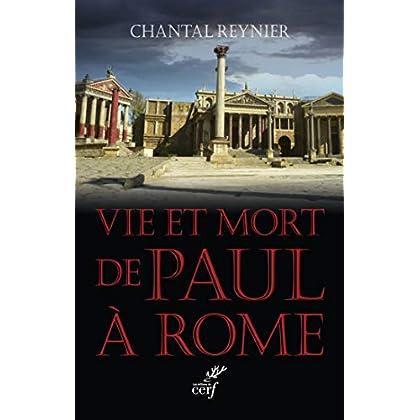 Vie et mort de Paul à Rome (Histoire)