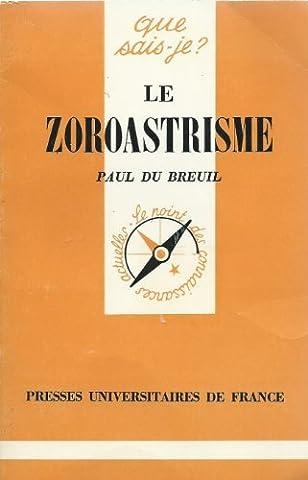 Le Zoroastrisme