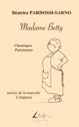 Madame Betty: Chroniques parisiennes