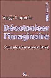Décoloniser l'imaginaire : La Pensée créative contre l'économie de l'absurde