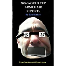 2006 World Cup Armchair Reports