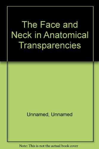 the-face-and-neck-in-anatomical-transparencies