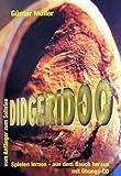 DIDGERIDOO SPIELEN LERNEN AUS DEM BAUCH HERAUS - arrangiert für Didgeridoo - mit CD [Noten / Sheetmusic] Komponist: MUELLER GUENTER