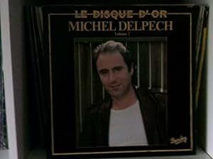 disque d'or volume 2 (michel delpech)