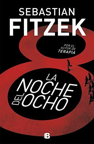 La noche del ocho eBook: Fitzek, Sebastian: Amazon.es: Tienda Kindle