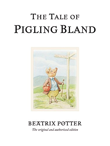 The Tale of Pigling Bland (Beatrix Potter Originals)