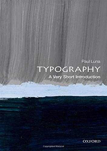 Typography: A Very Short Introduction (Very Short Introductions)