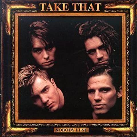 Nobody Else by Take That [Music CD] by Take That (1995-05-04)
