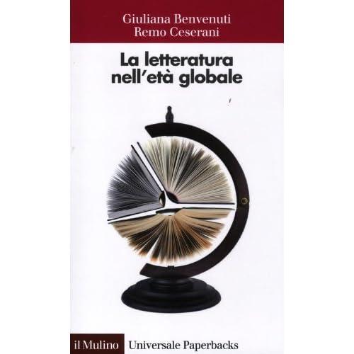 La Letteratura Nell'età Globale