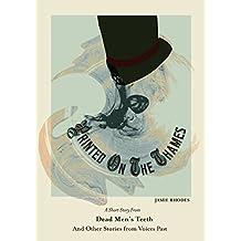 Printed On The Thames (Dead Men's Teeth Book 5)