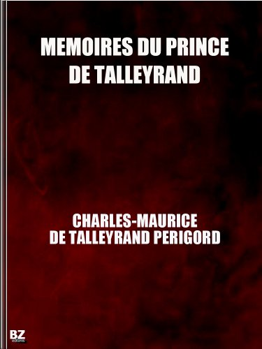Mmoires du prince de Talleyrand (complete)