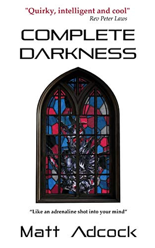 Complete Darkness: A Darkmatters Novel
