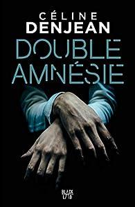 """Résultat de recherche d'images pour """"double amnésie"""""""