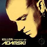 Songtexte von Adamski - Killer: The Best of Adamski