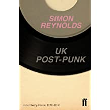 UK Post-Punk: Faber Forty-Fives: 1977–1982 (English Edition)