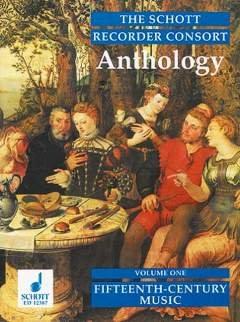 ANTHOLOGY 1 - 15TH CENTURY MUSIC - arrangiert für Blockflöte - Ensemble [Noten / Sheetmusic]
