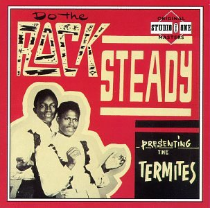 do-the-rock-steady-presenting-the-termites