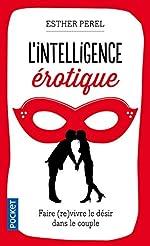 L'intelligence érotique de Esther PEREL