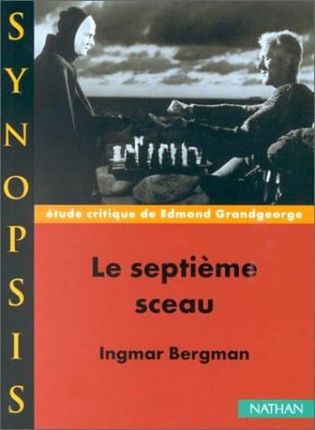 Synopsis numéro 12 : Le Septième Sceau par Grandgeorge