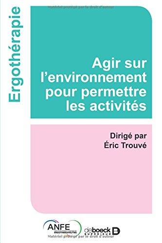 Environnement et ergothérapie par Eric Trouvé